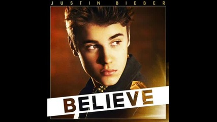 - Прелестна - Justin Bieber - Believe