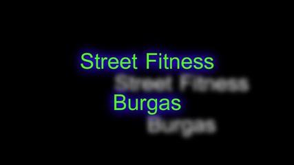 Street Fitness Burgas