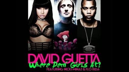 David Guetta Ft. Flo Rida,nicki Minaj - Where Them Girls At (original Version)