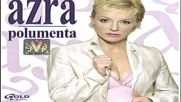 Azra Polumenta - Zbog nas - Audio 2006