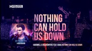 Hardwell & Headhunterz feat. Haris - Nothing Can Hold Us Down ( Extended Mix ) New 2015 + Превод