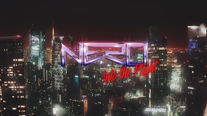 Nero - Into The Night ( Official Music Video )