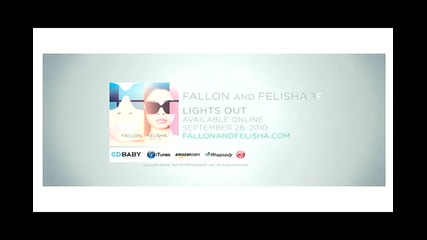 Fallon and Felisha - Lights Out [hq] High Quality Sound