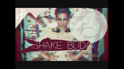 Buddubbaz Ft. Beno , Al 100 & Kask (ugly) - Shake Buda