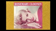 Rosemary Clooney - The Shadow Of Your Smile