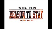 Vb - Reason To Stay ( Hip Hop Beat)