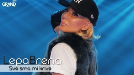 Lepa Brena - Sve smo mi krive - (Official Playback 2018)