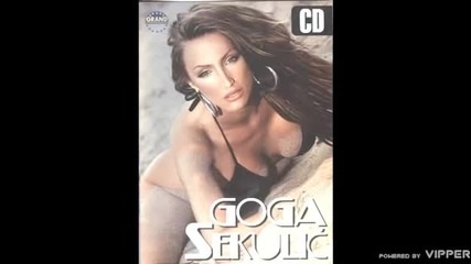 Goga Sekulic - Gacice - (audio 2006)