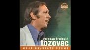 (prevod) Predrag Zivkovic Tozovac - Siromah Sam Alvolim Da Zivim (prevod)