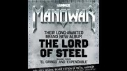 Manowar - Hail, Kill And Die! ( Manowar- The Lord Of Steel-2012)