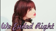 Debby Ryan - We Ended Right Feat. Chase Ryan and Chad Hively