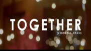 4magic - Together/vecherai Rado (official music video) new winter spring 2018