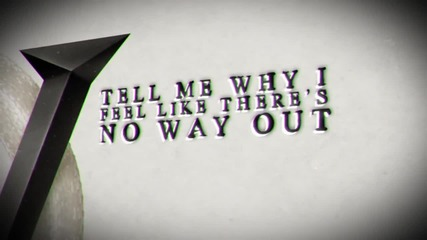Bullet For My Valentine - No Way Out (lyrics) New !!!