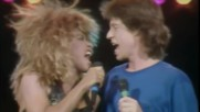 Mick Jagger & Tina Turner - Its Only Rocknroll