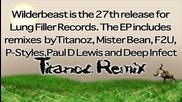 Divkid - Wilderbeast (titanoz Remix)