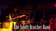 The Scotty Bratcher Band - Voodoo Child - Jimi Hendrix (cover)