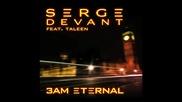 Serge Devant ft. Taleen - 3am Eternal (cover Art)