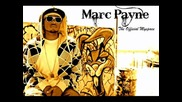Marc Payne ft. B Young - Get Freaky ( Prod. by Jhawk ) ( hq )