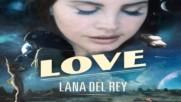 Lana Del Rey - Love | A U D I O |