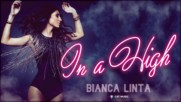 2016/ Bianca Linta - In a High (official single)