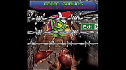 Green Goblins (produced by dimokasapina)