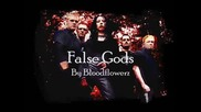Bloodflowerz - False Gods
