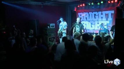 Bright Sight - 2012 live 07.10.11