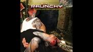 Raunchy - Warriors