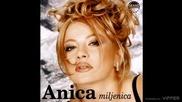 Anica Milenkovic - Rodjeni me izdali - (audio) - 1998 Grand production