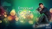 Emanuel Colic - I bez tebe 2013 2014