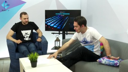 20ти май - GplayTV Gaming Weekend в Пловдив!!!