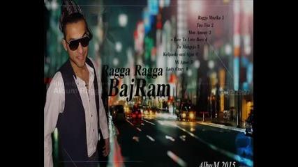 Bajram Sokoli Official Album Ragga Ragga 2015 ( 1 )