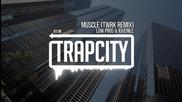 • Trap • Low Pros & Juvenile - Muscle ( Twrk Remix ) •