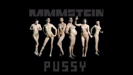 Rammstein - Pussy Цялата песен