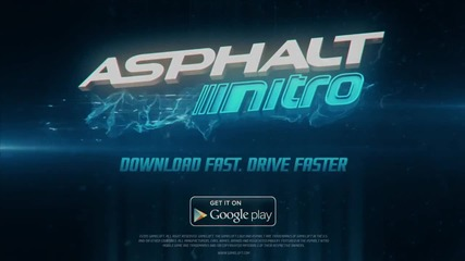 Asphalt Nitro - Launch Trailer - Download Fast. Drive Faster.