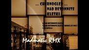 Chernogled - Над бетонните клетки [madmatic Rmx]