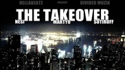Nesi feat. Martyo & Sotiroff - The Takeover