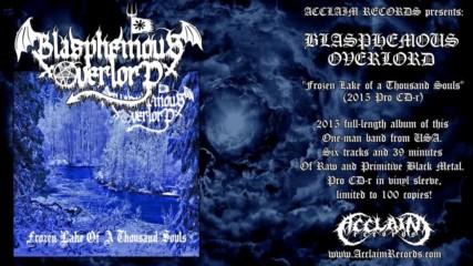 Blasphemous Overlord - Frozen Lake of a Thousand Souls
