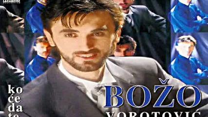 Bozo Vorotovic - Prvi put (hq) (bg sub)