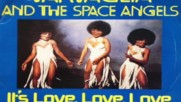 Tartaglia And The Space Angels-it`s Love Love Love-1978