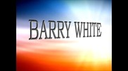 Barry White - Don't Let Go