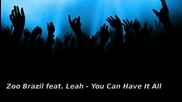 Zoo Brasil feat. Leah - You Can Have It All (george Acosta remix)