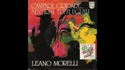 Leano Morelli - Cantare, Gridare... Sentirsi Tutti Uguali (1978)