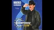 Милко Калайджиев - Европеец 2002г. Албум