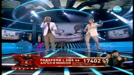 X Factor[полуфинал] Ангел и Моисей - Черно Море :) :)
