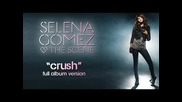 Н О В О Selena Gomez - Crush