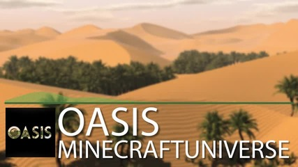 Oasis - An Original Song by Minecraft Universe