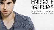 New 2012 Enrique Iglesias - Como Amar