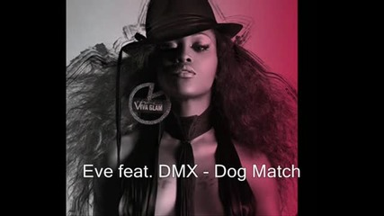 Eve feat. Dmx - Dog Match