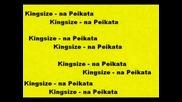 Kingsize - Na Peikata